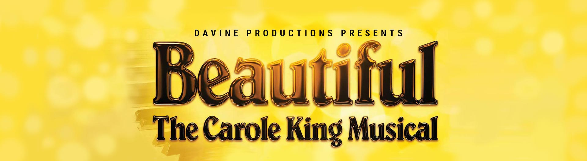 Beautiful, The Carole King Musical By Davine Productions