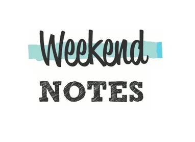 Weekend Notes Review
